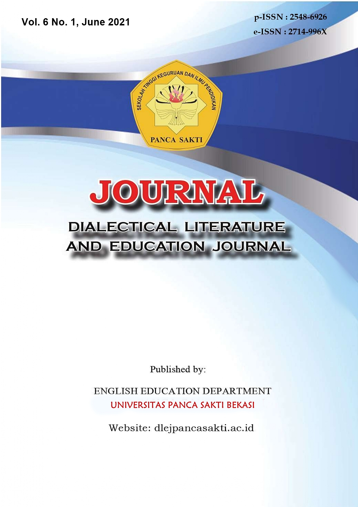 View Vol. 6 No. 1 (2021): Dialectical Literature and Education Journal