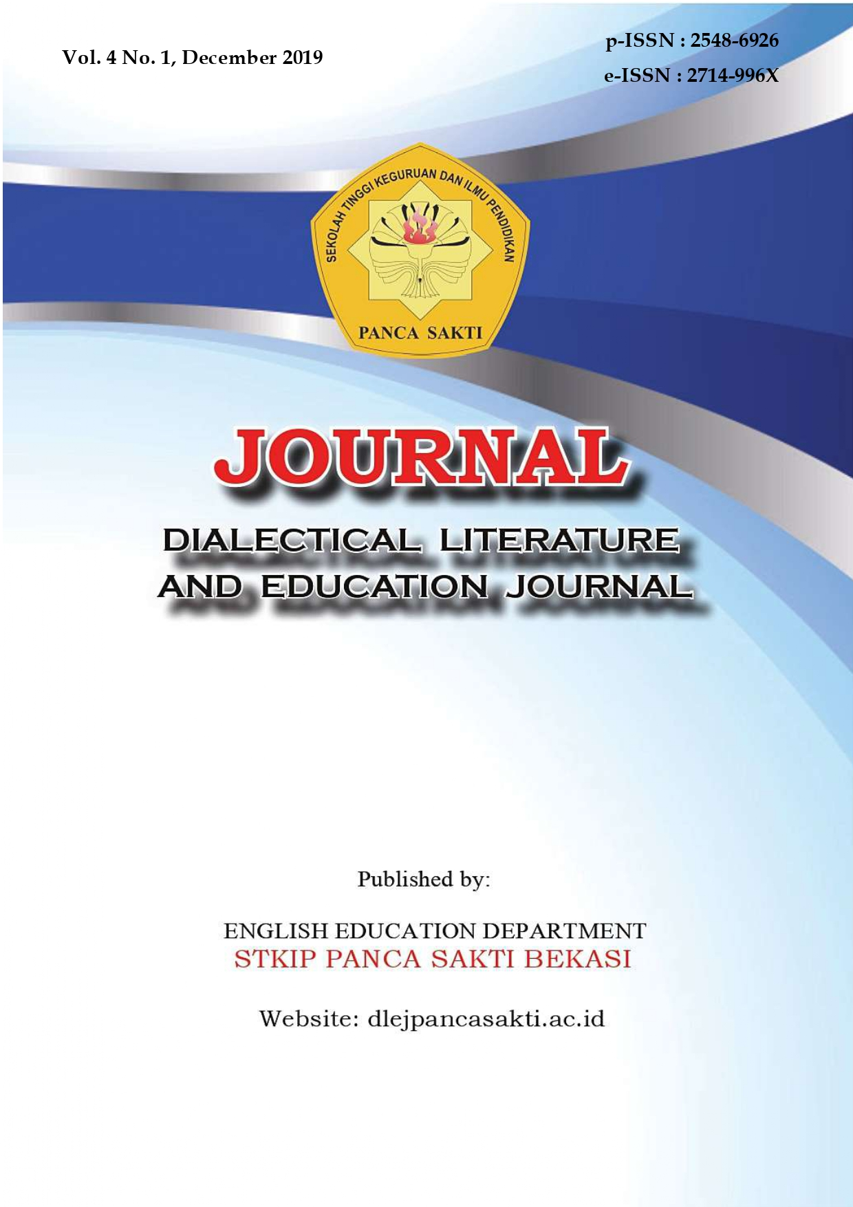 View Vol. 4 No. 1 (2019): Dialectical Literature and Education Journal